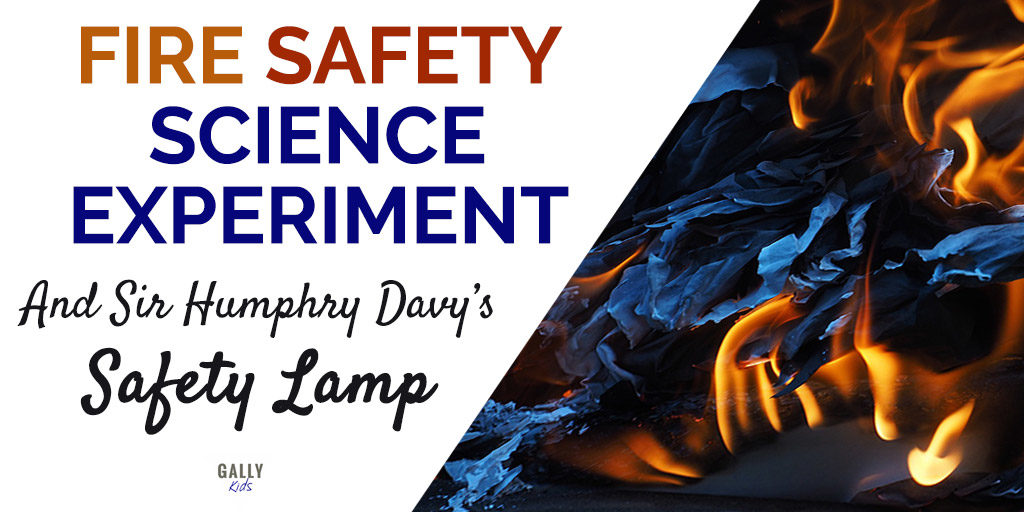 Fire Safety Science experiment. An experiment that helps us understand how How Humphry Davy invented the safety lamp.