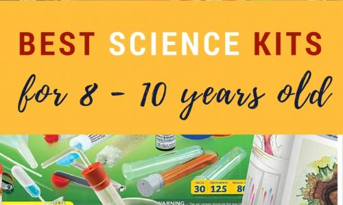 Best Science Kits For 8-Year-Olds to 10-Year-Olds