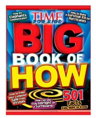 Time For Kids Big Book Of How - Over 501 how questions answered for kids.