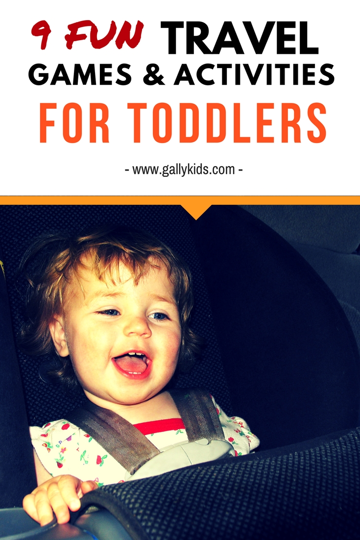 Toddler Travel Games And Activities Make Car Journeys And Flying With Toddlers Fun And Stress Free